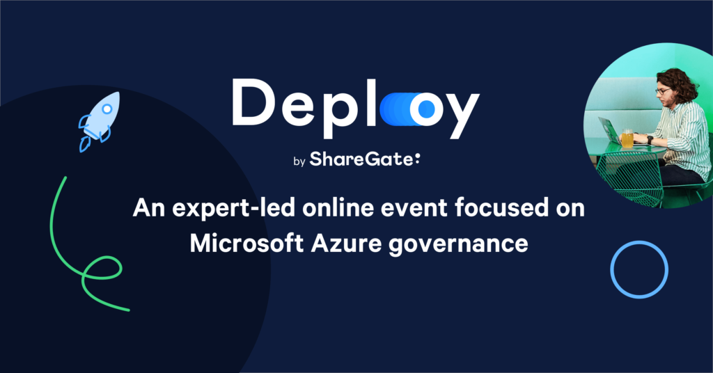 2020-05-07: ShareGate Deploy Azure online event